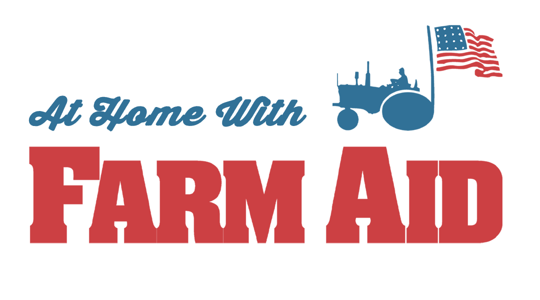 At Home With Farm Aid LIVE